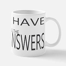 I have all the answers Mug