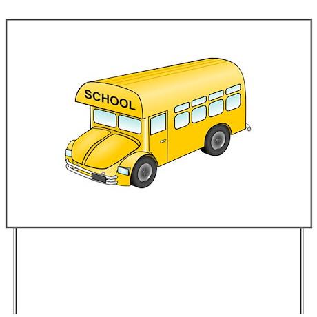 Cartoon School Bus Yard Sign