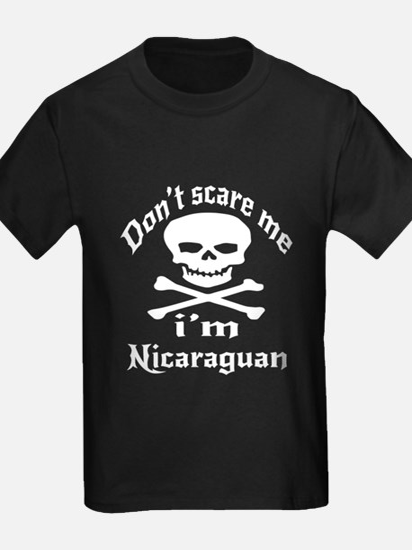 Do Not Scare Me I Am Nicaraguan T