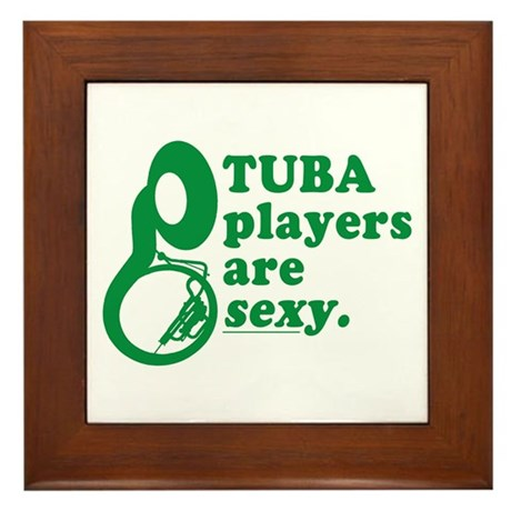 Tuba Players are Sexy Framed Tile