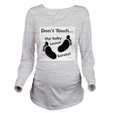 Baby Knows Karate Long Sleeve Maternity T-Shirt