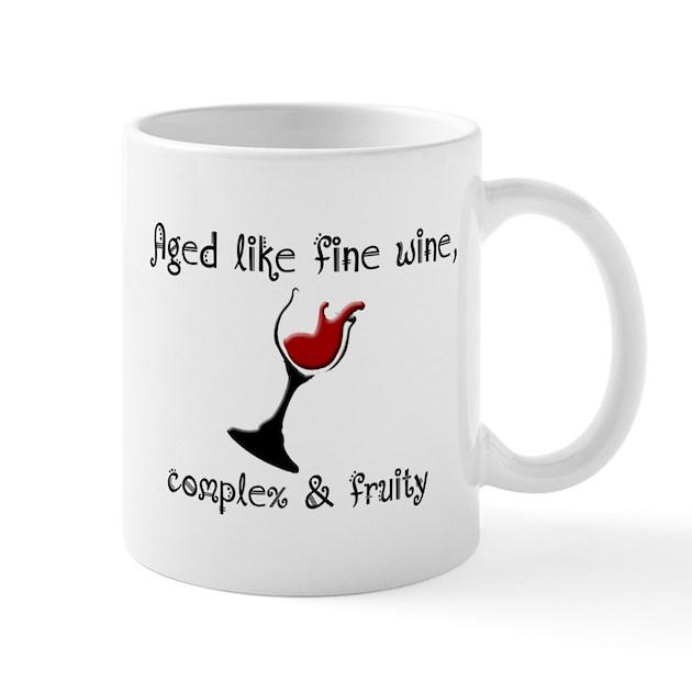 Aged Like Fine Wine Mug By StargazerDesignsBirthday