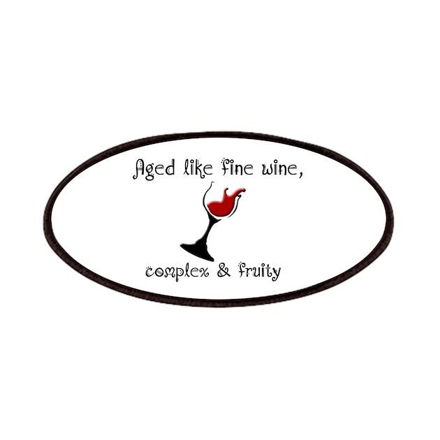 Aged Like Fine Wine Patches By StargazerDesignsBirthday