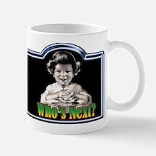 Who's Next? Mug
