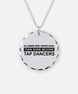 tap created equal designs Necklace