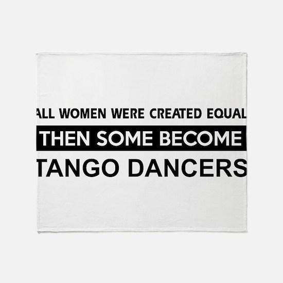 tango created equal designs Throw Blanket
