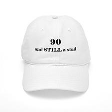 90 still stud 2 Baseball Baseball Cap