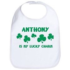 Anthony is my lucky charm Bib