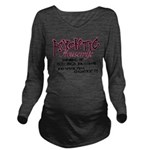 Psychotic Housewife Long Sleeve Maternity T-Shirt