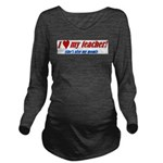 3-heartteachermom.png Long Sleeve Maternity T-Shir