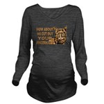 CUT OUT YOUR FINGERS.png Long Sleeve Maternity T-S