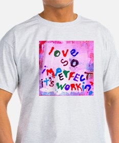 imperfect love T-Shirt