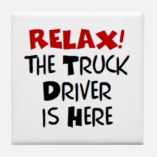 truck driver here Tile Coaster