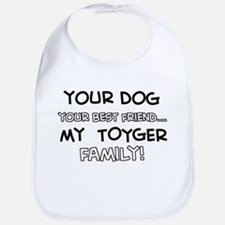 My Toyger Cat is Family Bib