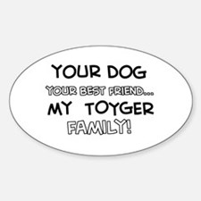 My Toyger Cat is Family Decal