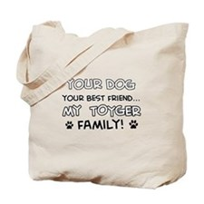My Toyger Cat is Family Tote Bag