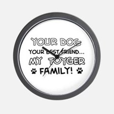 My Toyger Cat is Family Wall Clock