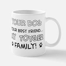My Toyger Cat is Family Mug