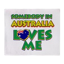 Somebody in Australia Loves me Throw Blanket