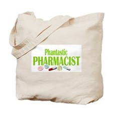 PHANTASTIC PHARMACIST Tote Bag