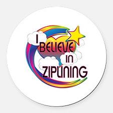 I Believe In Ziplining Cute Believer Design Round