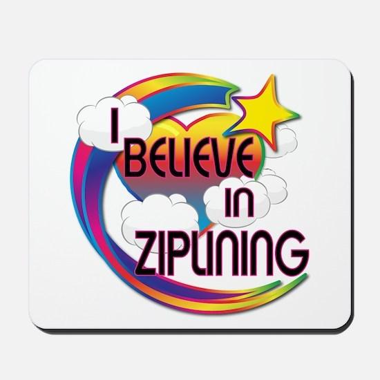 I Believe In Ziplining Cute Believer Design Mousep
