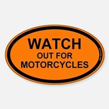 Watch Out For Motorcycles Decal