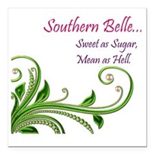 "Southern Belle Square Car Magnet 3"" x 3"""