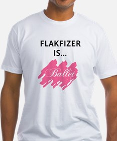 Flakfizer is...Ballet Shirt