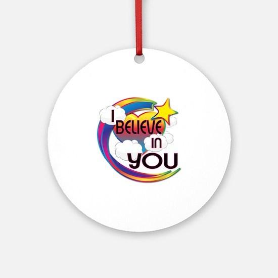 I Believe In You Cute Believer Design Ornament (Ro