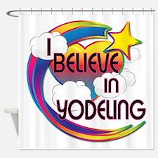 I Believe In Yodeling Cute Believer Design Shower