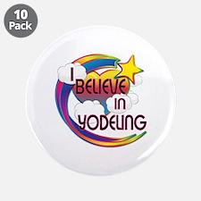 """I Believe In Yodeling Cute Believer Design 3.5"""" Bu"""