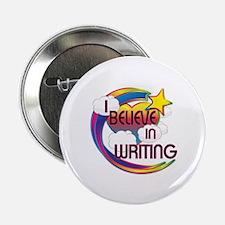 """I Believe In Writing Cute Believer Design 2.25"""" Bu"""