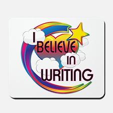 I Believe In Writing Cute Believer Design Mousepad
