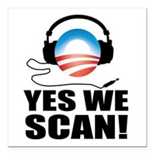 """Yes We Scan Square Car Magnet 3"""" x 3"""""""