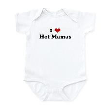 I Love Hot Mamas Infant Bodysuit
