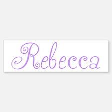 Rebecca Bumper Bumper Bumper Sticker
