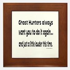 Ghost Hunters Do It Louder Framed Tile