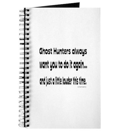 Ghost Hunters Do It Louder Journal
