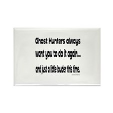 Ghost Hunters Do It Louder Rectangle Magnet
