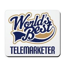 Telemarketer (Worlds Best) Mousepad