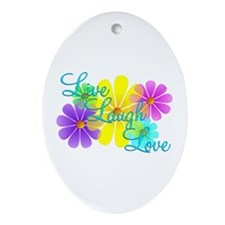 Live Laugh Love Ornament (Oval)