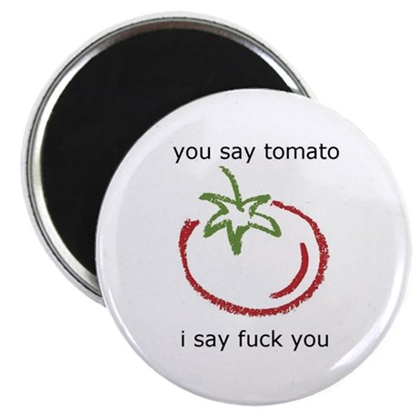 You Say Tomato Magnet