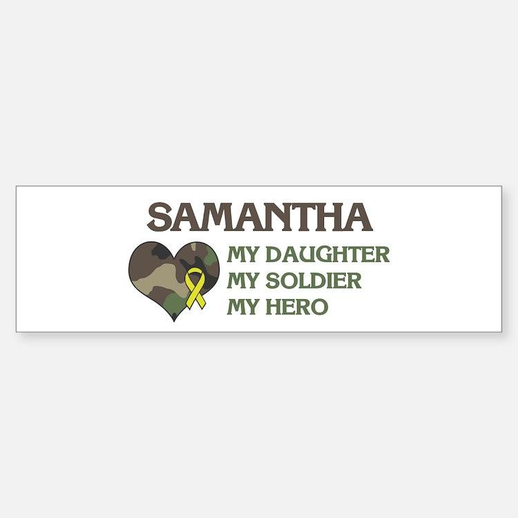 Samantha: My Hero Bumper Bumper Bumper Sticker