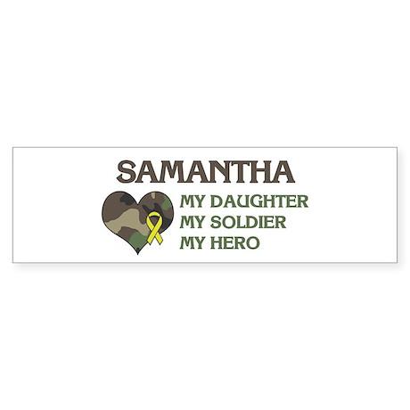 Samantha: My Hero Bumper Sticker