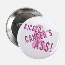 "Kicked Cancer's Ass 2.25"" Button"