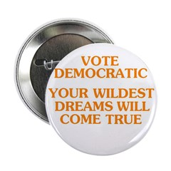 Vote Democratic -- Your Wilde 2.25