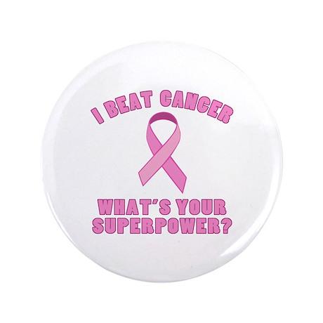 "I Beat Cancer Superpower 3.5"" Button"