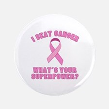 """I Beat Cancer Superpower 3.5"""" Button (100 pack)"""