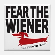 Fear the Wiener Tile Coaster